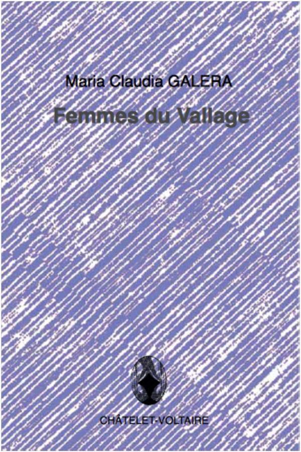 FEMMES DU VALLAGE Galera Maria Claudia Châtelet-Voltaire