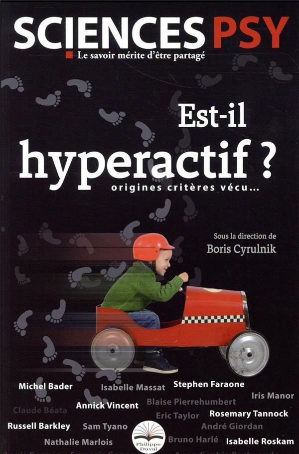EST-IL HYPERACTIF ? ORIGINES, CYRULNIK PHILIPPE DUVAL