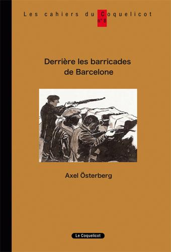 DERRIERE LES BARRICADES DE BARCELONE