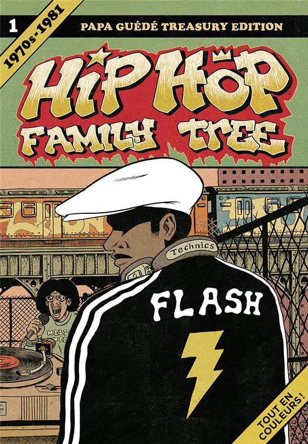 Piskor Ed - HIP HOP FAMILY TREE T1 1970S-1981