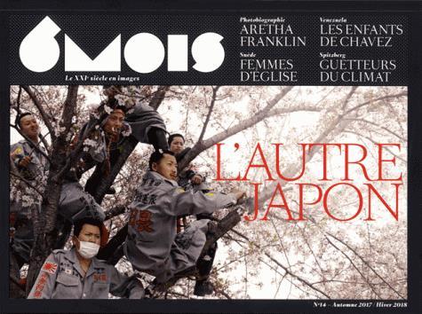 6 MOIS N 14 : L'AUTRE JAPON