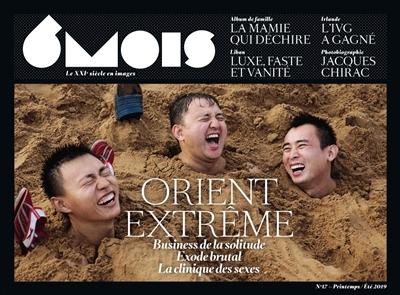 6 MOIS N 17 : ORIENT EXTREME  6 MOIS