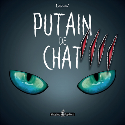 PUTAIN DE CHAT T04 LAPUSS- POP CORN