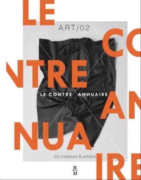 - LE CONTRE ANNUAIRE  ART 02  63 CREATEURS ET ARTISTES