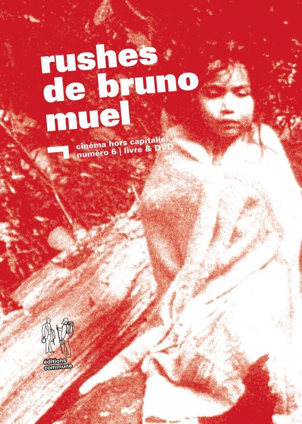 Rushes de Bruno Muel Les trois cousins ; Avec le sang des autres