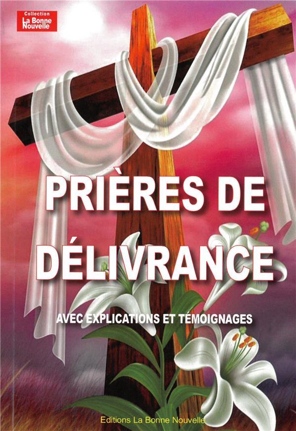 PRIERES DE DELIVRANCE