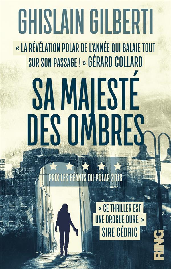 - SA MAJESTE DES OMBRES - TOME 1 LA TRILOGIE DES OMBRES - 01