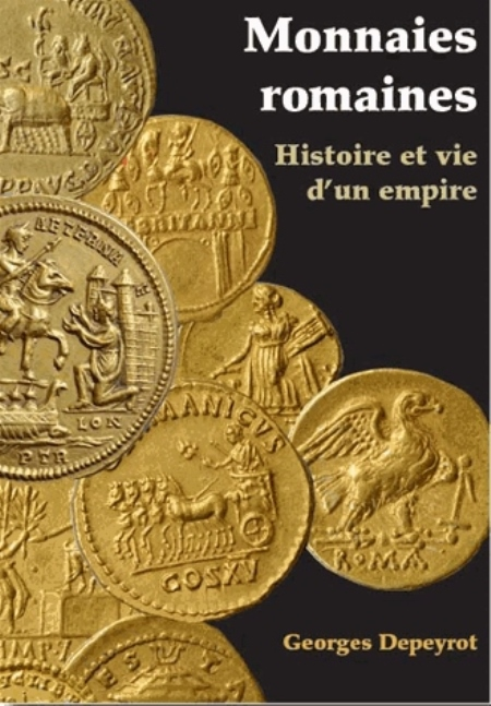 MONNAIES ROMAINES Depeyrot Georges Archéologie nouvelle