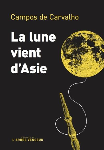 LA LUNE VIENT D'ASIE  ARBRE VENGEUR