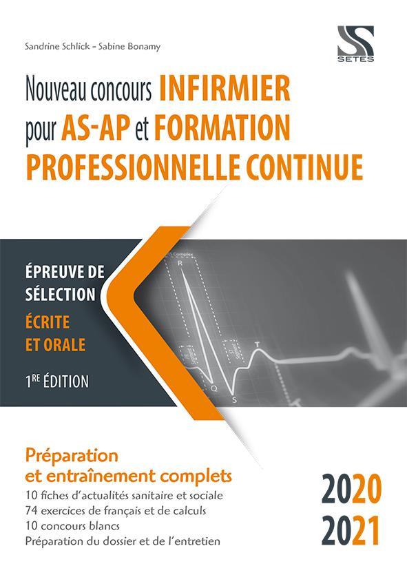 NOUVEAU CONCOURS INFIRMIER POUR AS-AP ET FORMATION PROFESSIONNELLE CONTINUE 2020-2021  SCHLICK, SABINE SETES
