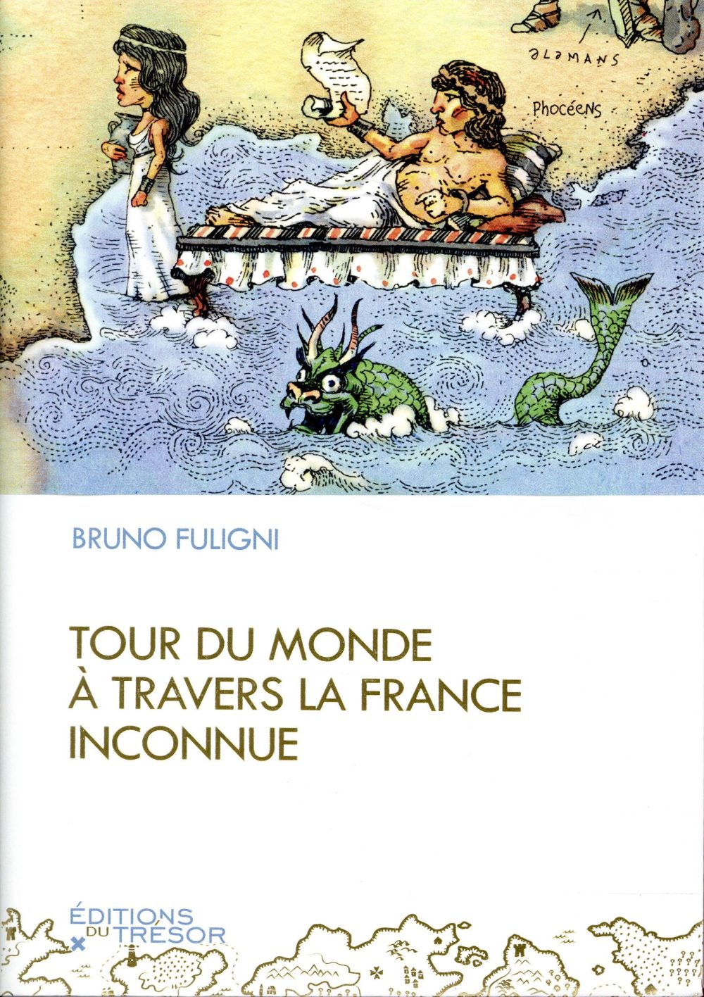 TOUR DU MONDE A TRAVERS LA FRANCE INCONNUE  TRESOR