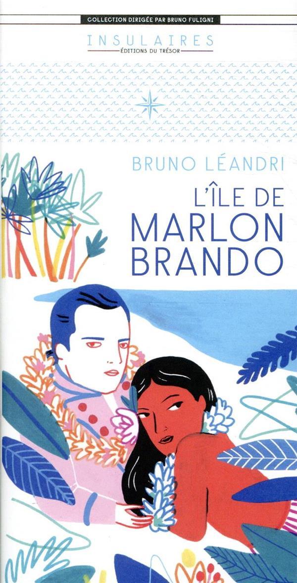 L'ILE DE MARLON BRANDO