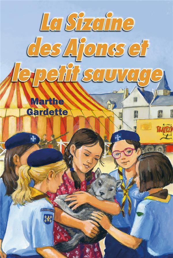 LA SIZAINE DES AJONCS T.1  -  LA SIZAINE DES AJONCS ET LE PETIT SAUVAGE