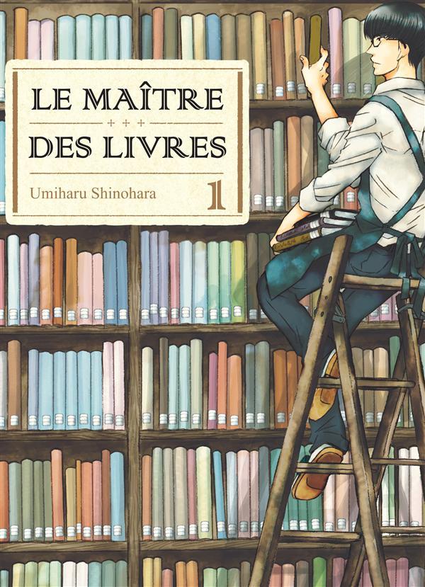 LE MAITRE DES LIVRES - TOME 1 SHINOHARA UMIHARU KOMIKKU