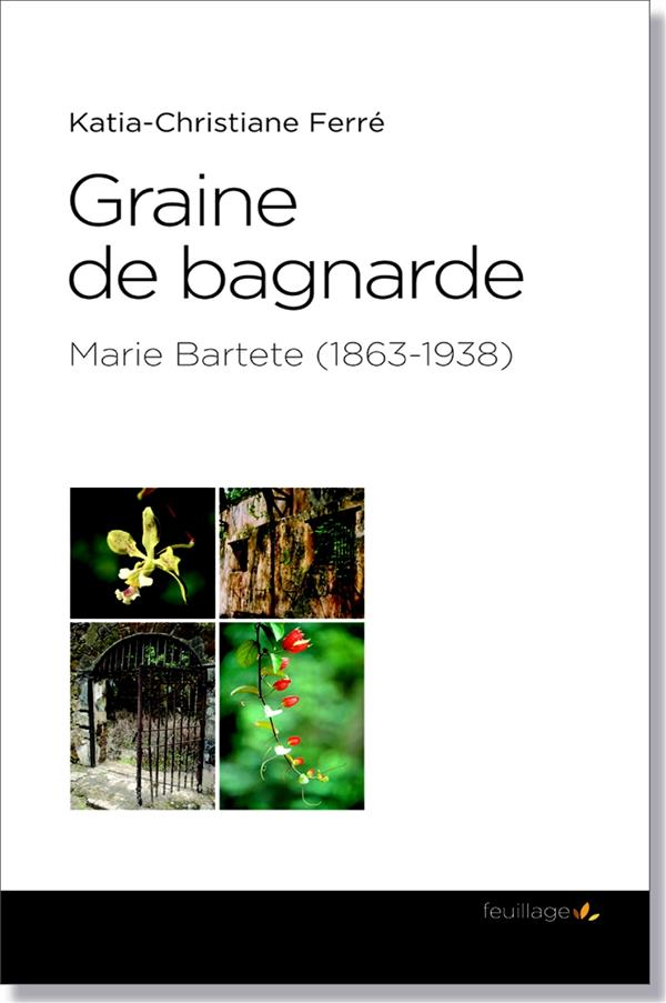 GRAINE DE BAGNARDE FER KATIA-CHRISTIANE Feuillage