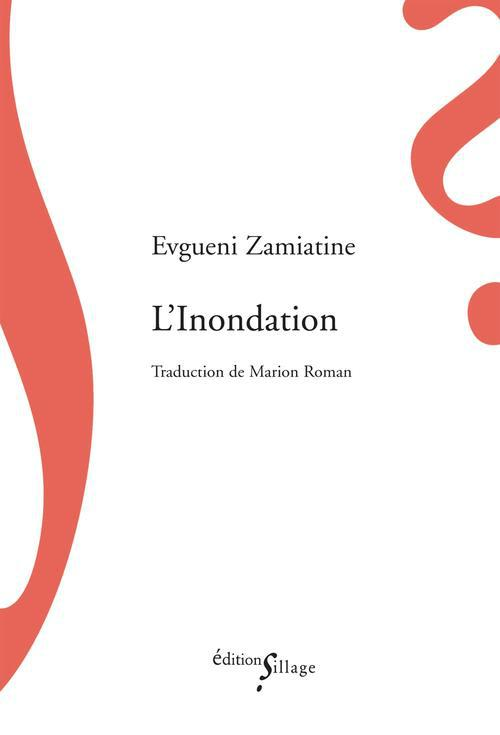 L-INONDATION ZAMIATINE EVGUENI SILLAGE