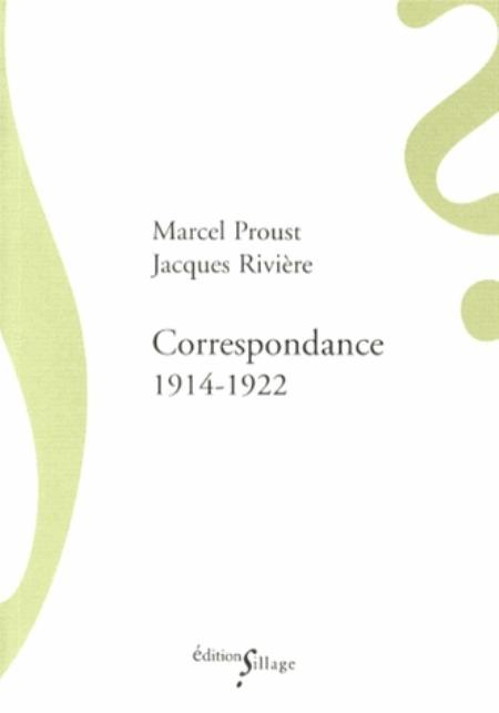 CORRESPONDANCE AVEC JACQUES RI PROUST MARCEL SILLAGE