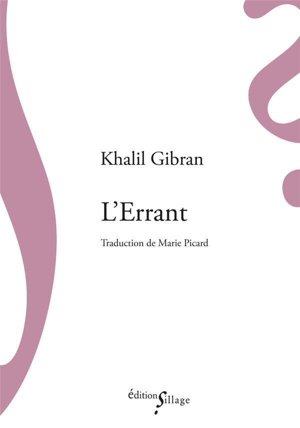 L-ERRANT GIBRAN KHALIL SILLAGE