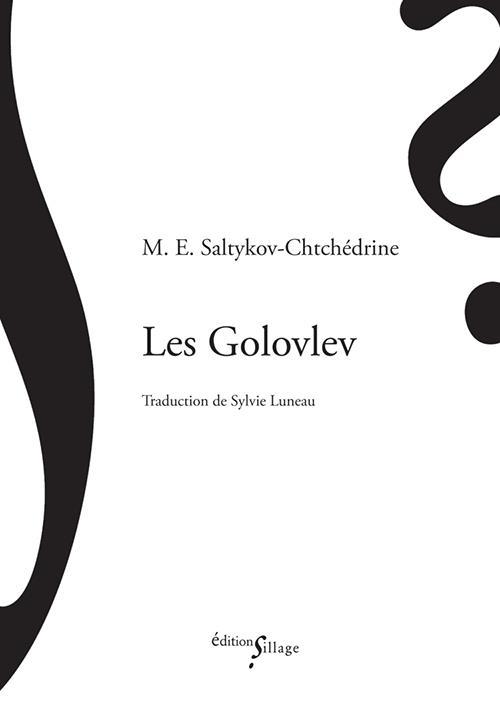 LES GOLOVLEV SALTYKOV CHTCHEDRINE SILLAGE