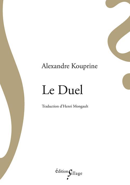 LE DUEL KOUPRINE ALEXANDRE SILLAGE