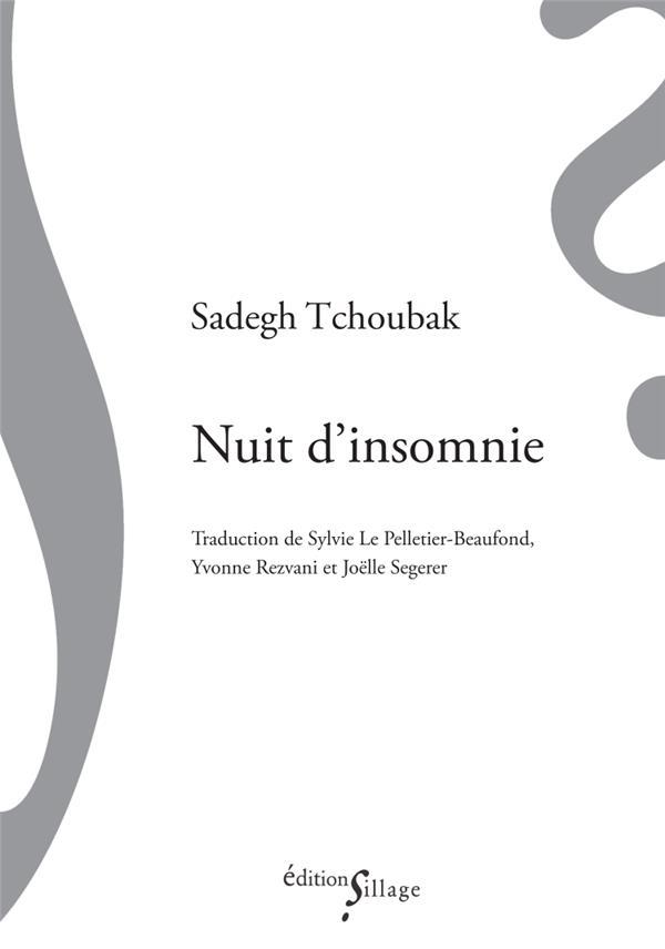 NUIT D'INSOMNIE TCHOUBAK SILLAGE