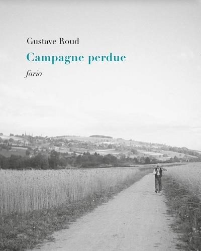 CAMPAGNE PERDUE ROUD GUSTAVE FARIO