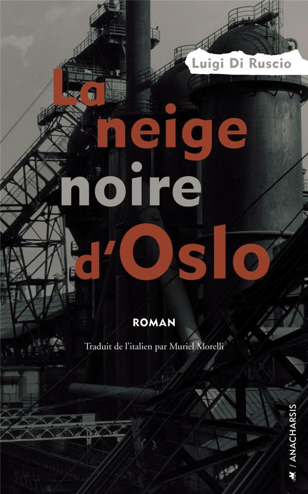 LA NEIGE NOIRE D'OSLO
