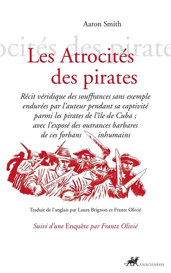 LES ATROCITES DES PIRATES