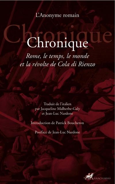 CHRONIQUE - ROME, LE TEMPS, LE MONDE ET LA REVOLTE DE COLA D