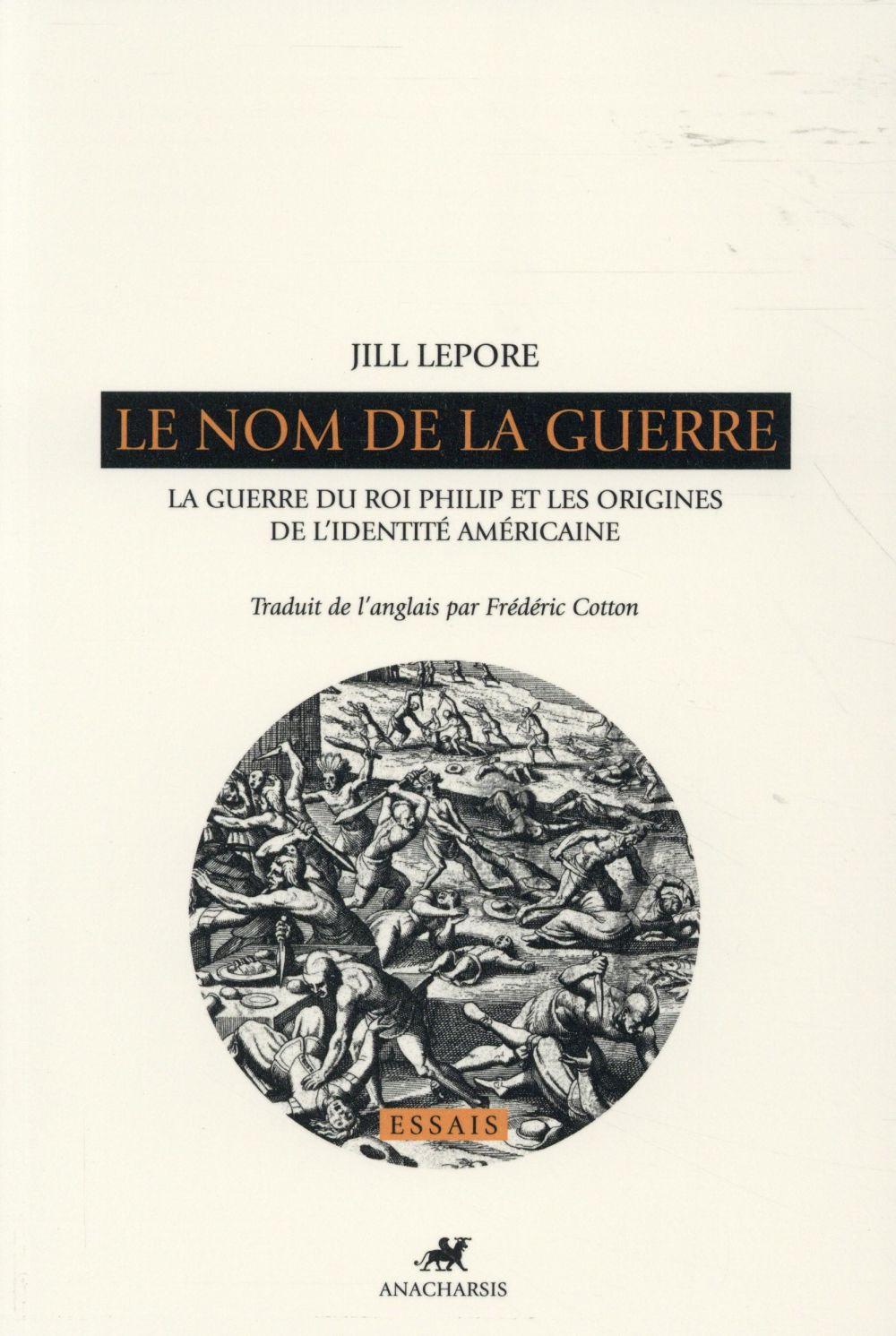 LE NOM DE LA GUERRE - LA GUERRE DU ROI PHILIP...