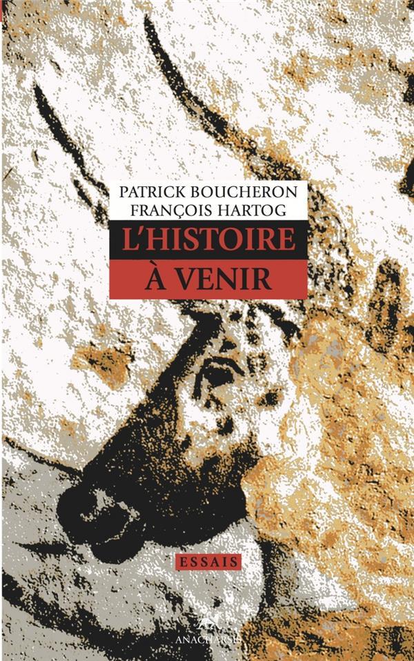 L'HISTOIRE A VENIR
