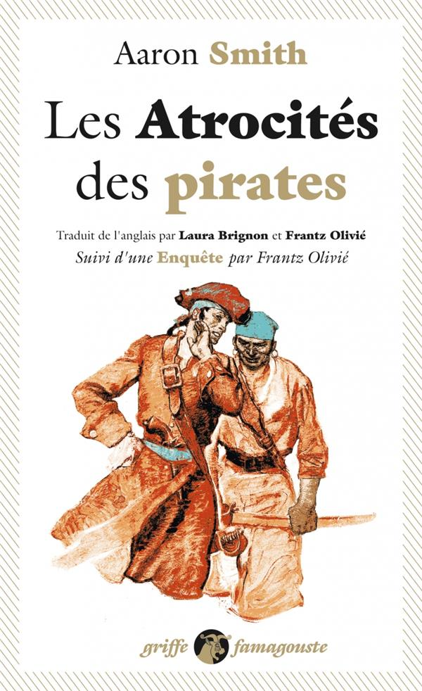 LES ATROCITES DES PIRATES  -  ENQUETE