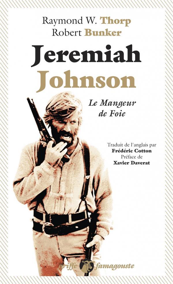 JEREMIAH JOHNSON   LE MANGEUR DE FOIE