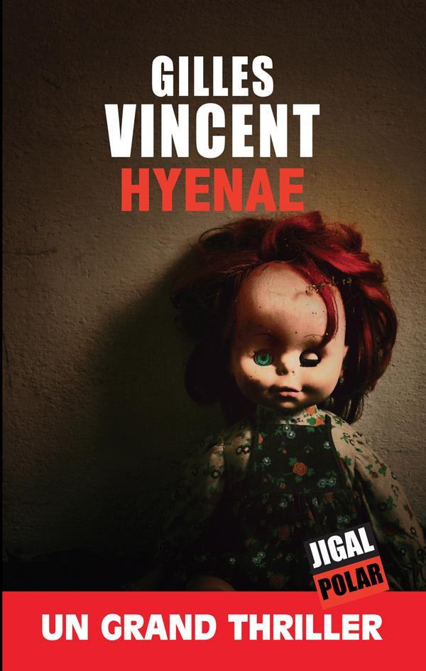 Hyenae Vincent Gilles Jigal