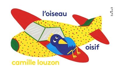 L' OISEAU OISIF