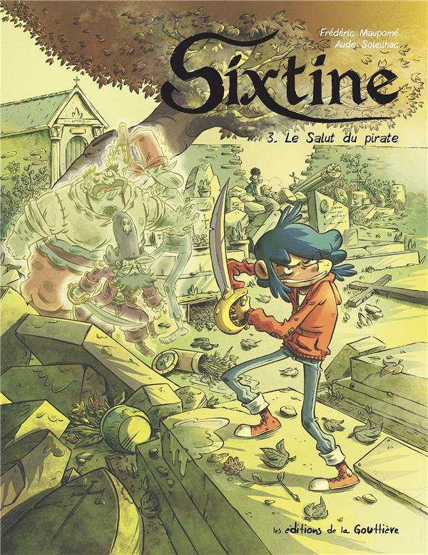 SIXTINE T.3  -  LE SALUT DU PIRATE