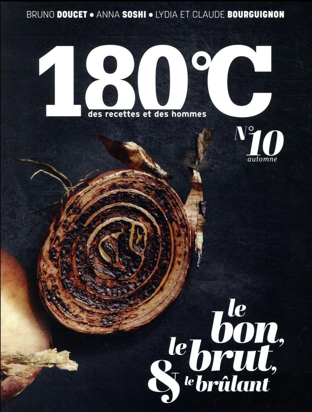 180°C N.10  -  LE BON, LE BRUT, et LE BRULANT COLLECTIF THERMOSTAT 6