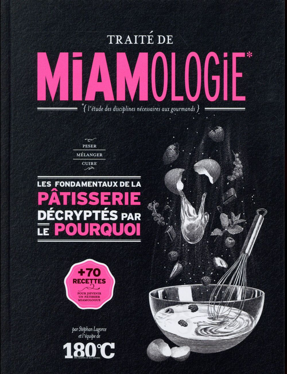 Traite De Miamologie Patisserie
