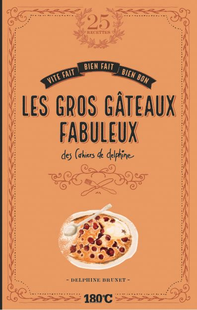 LES GROS GATEAUX FABULEUX DES BRUNET DELPHINE THERMOSTAT 6