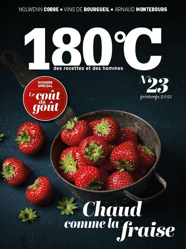 180°C N.23  -  CHAUD COMME LA FRAISE  -  LE COUT DU GOUT