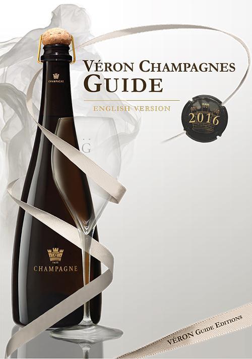 VERON CHAMPAGNES GUIDE 2016 Véron Michel Guide Véron des Champagnes