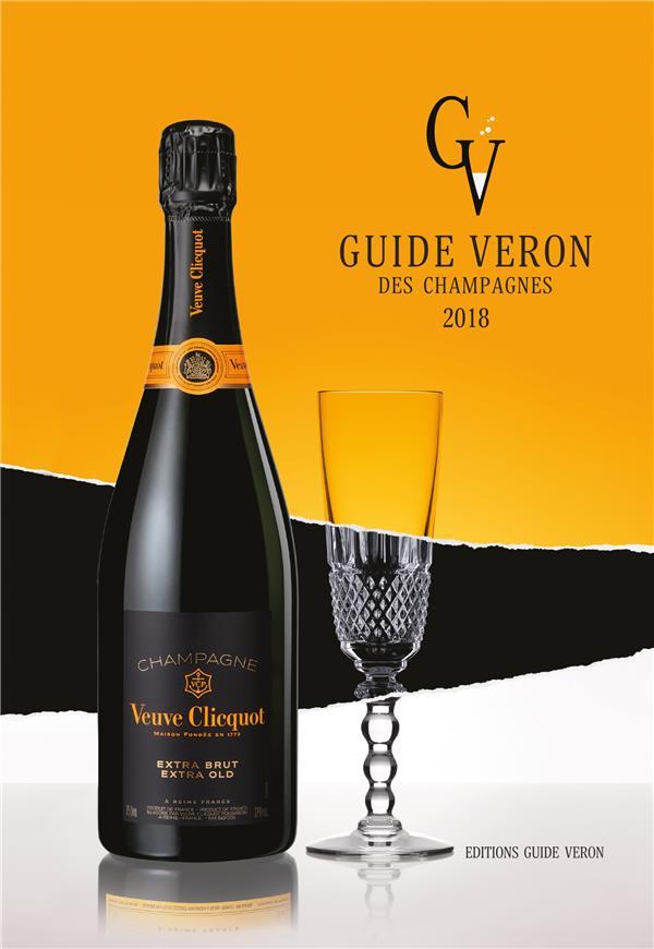 Guide Véron des champagnes Véron Michel Guide Véron des Champagnes