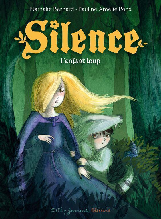 SILENCE EPISODE 2 : L'ENFANT LOUP