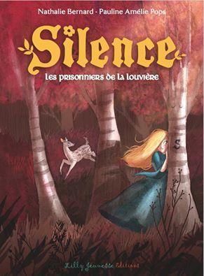 SILENCE EPISODE 3 : LES PRISONNIERS DE LA LOUVIERE