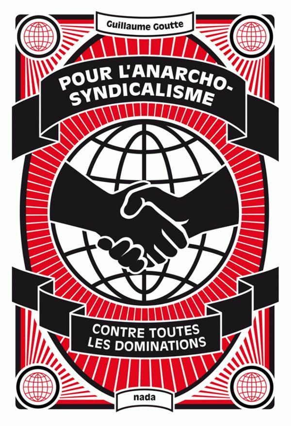 Pour l'anarcho-syndicalisme