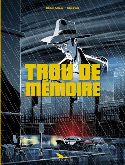 TROU DE MEMOIRE - INTEGRALE