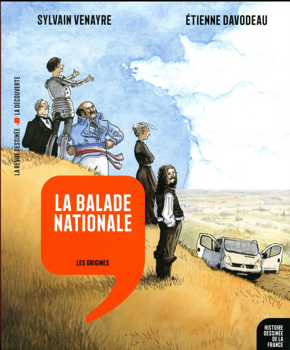 HISTOIRE DESSINEE DE LA FRANCE - 1 - LA BALADE NATIONALE - LES ORIGINES Venayre Sylvain Revue dessinée
