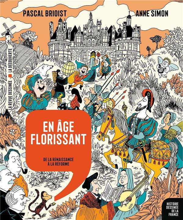 EN AGE FLORISSANT  -  DE LA RENAISSANCE A LA REFORME
