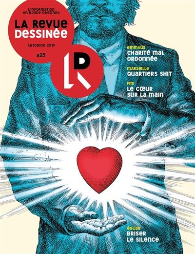 REVUE DESSINEE - T25 - LA REVUE DESSINEE N 25