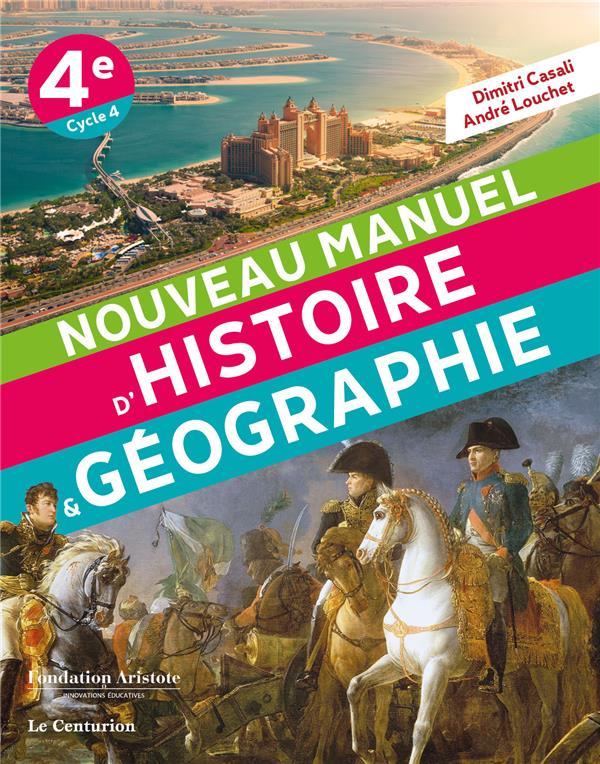 NOUVEAU MANUEL D'HISTOIRE GEOGRAPHIE     4E